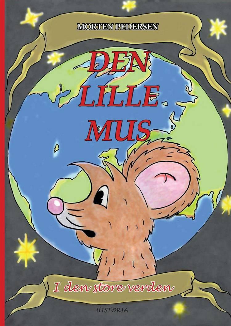 Den lille mus i den store verden af Morten Pedersen