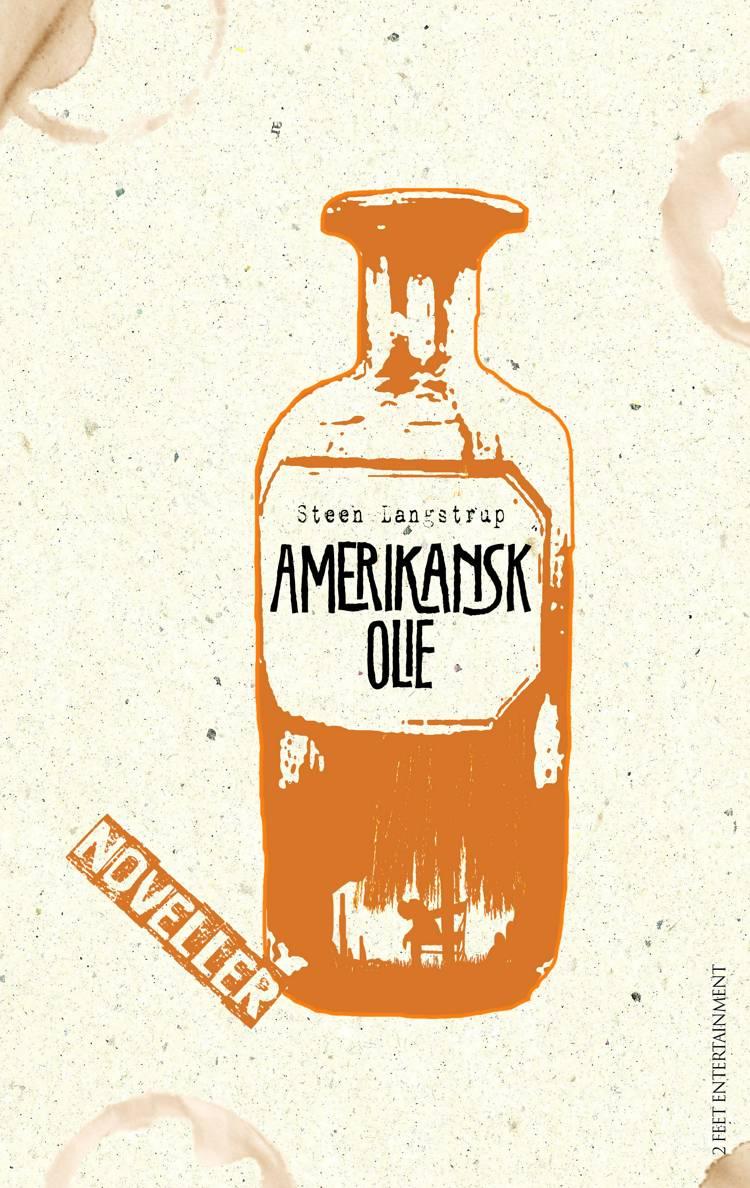 Amerikansk olie af Steen Langstrup