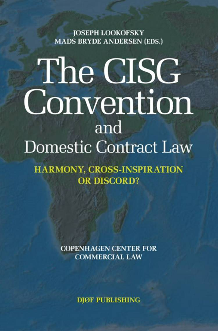 The CISG convention and domestic contract law af Mads Bryde Andersen og Joseph M. Lookofsky