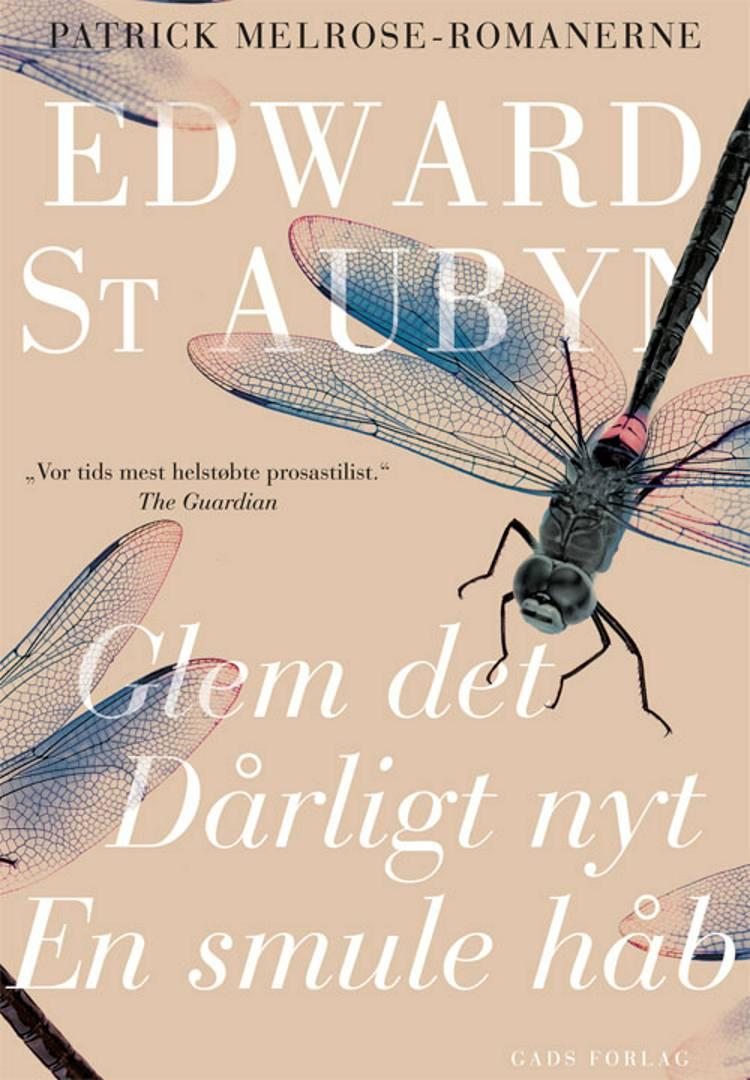 Glem det - Dårligt nyt - En smule håb af Edward St. Aubyn