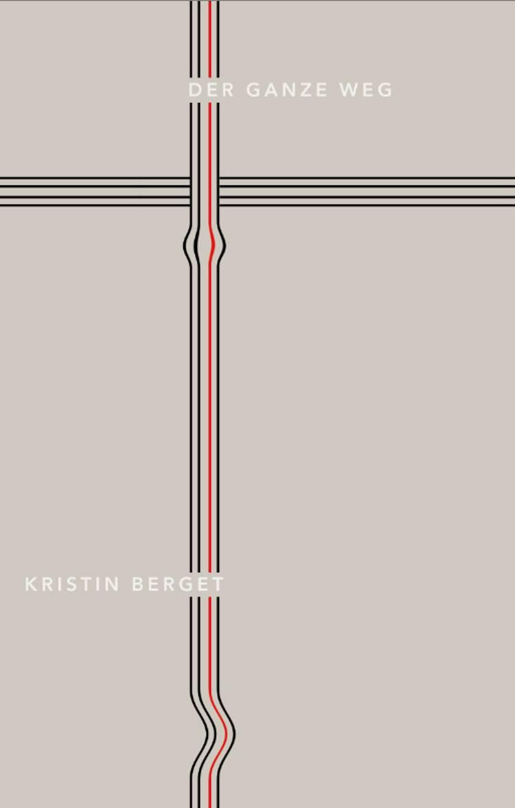Der ganze weg af Kristin Berget