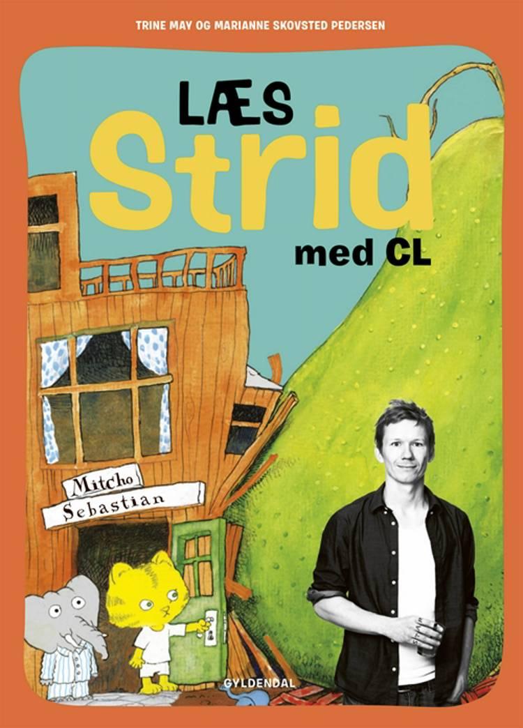 Læs Strid med CL af Trine May og Marianne Skovsted Pedersen