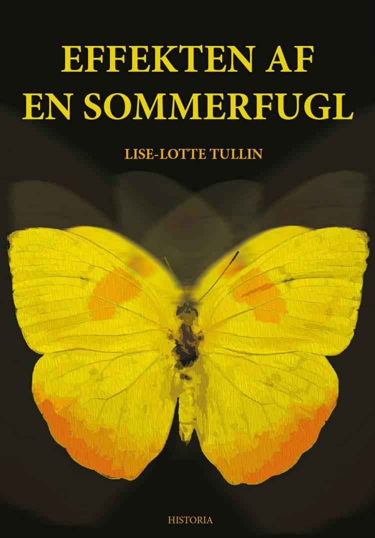 Effekten af en sommerfugl af Lise Lotte Tullin