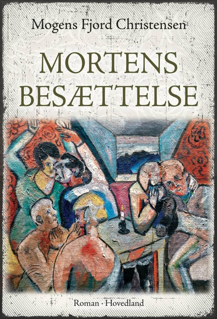 Mortens besættelse af Mogens Fjord Christensen