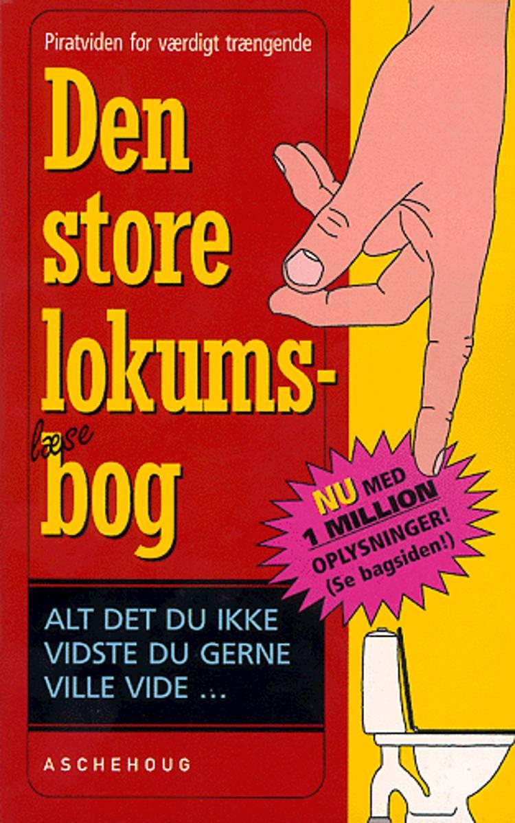 Den store lokumsbog af Sten Wijkman Kjærsgaard og Ole Knudsen