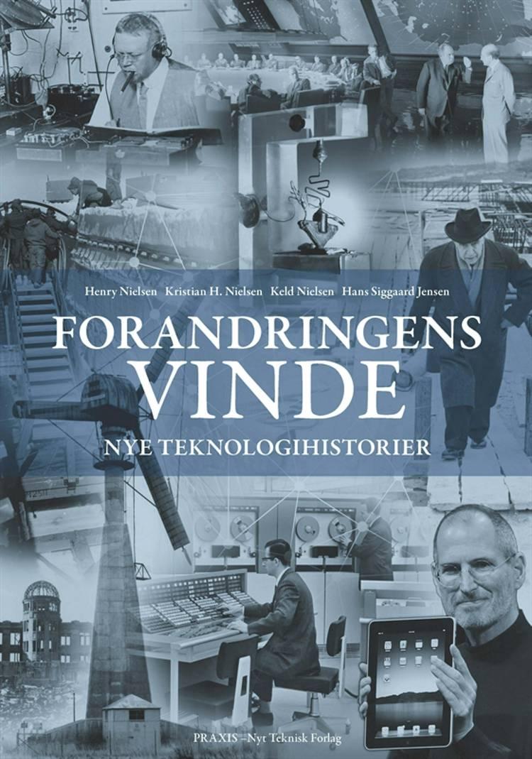 Forandringens vinde af Henry Nielsen, Hans S. Jensen og Kristian H. Nielsen m.fl.