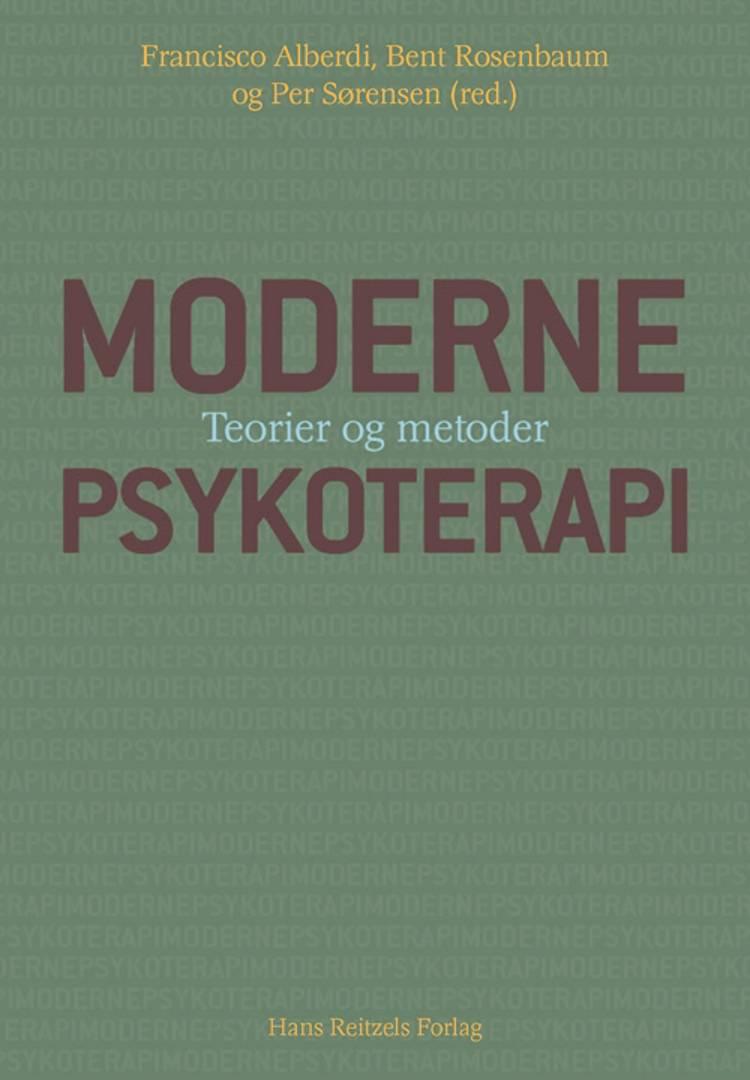 Moderne psykoterapi af Per Sørensen, Bent Rosenbaum og Francisco Alberdi m.fl.