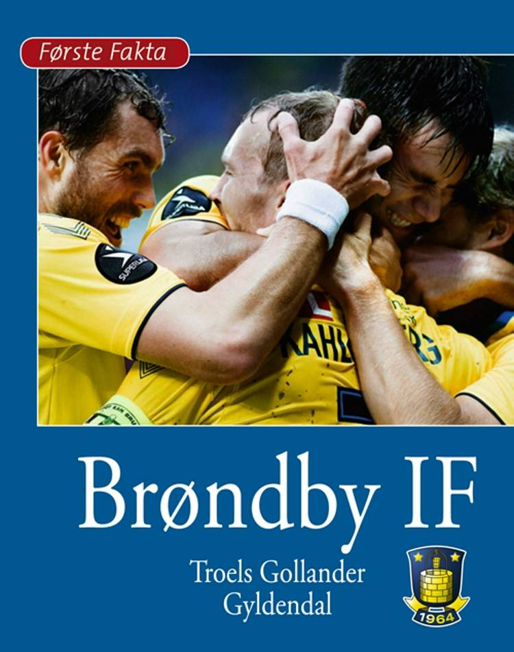Brøndby IF af Troels Gollander
