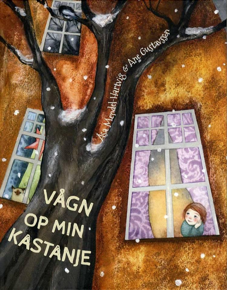 Vågn op min kastanje af Åsa Mendel Hartvig