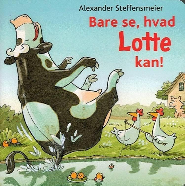 Bare se, hvad Lotte kan! af Alexander Steffensmeier