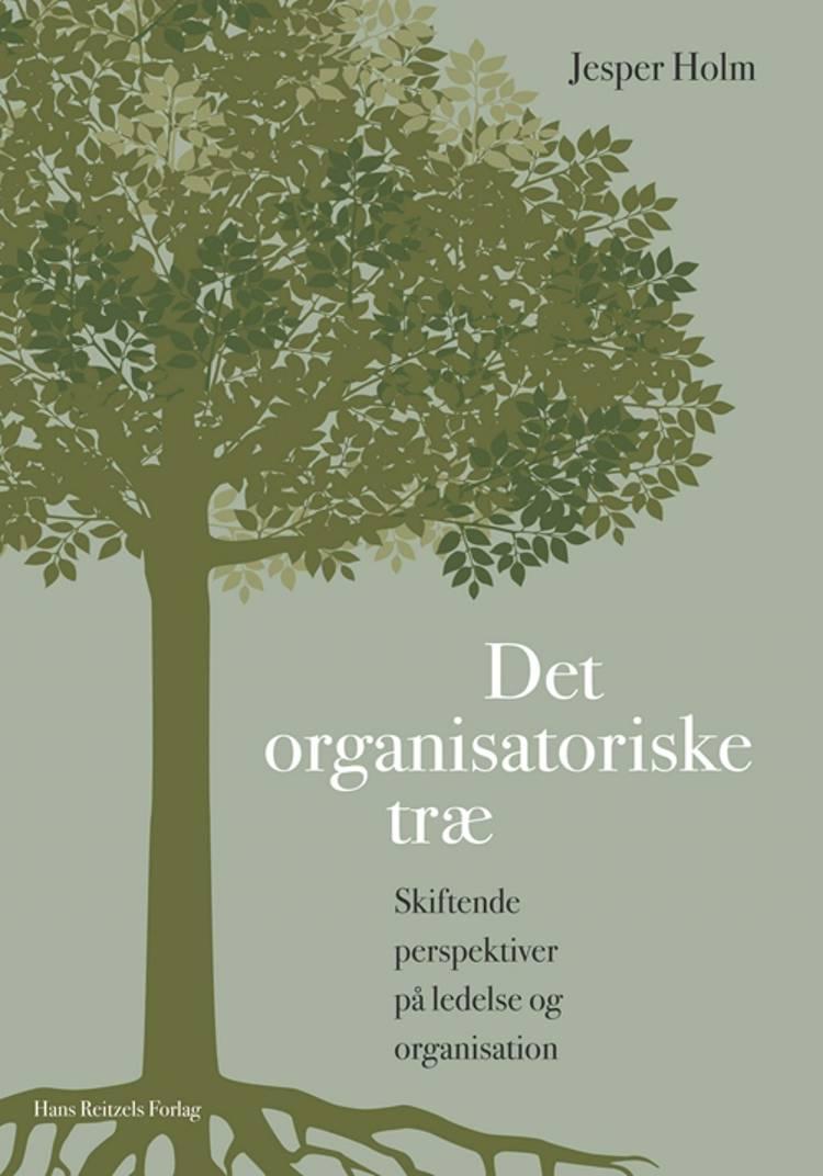 Det organisatoriske træ af Jesper Holm