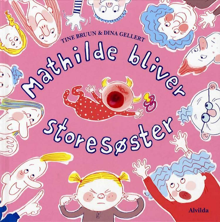 Mathilde bliver storesøster af Tine Bruun
