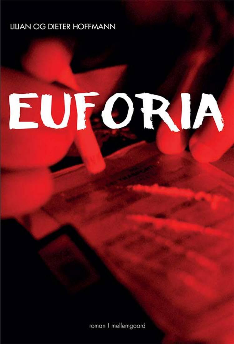 Euforia af Lilian Hoffmann og Dieter Hoffmann