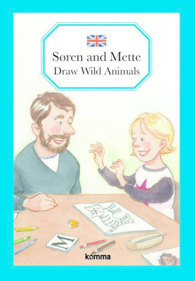 Søren and Mette draw wild animals af Kirsten Koch Jensen