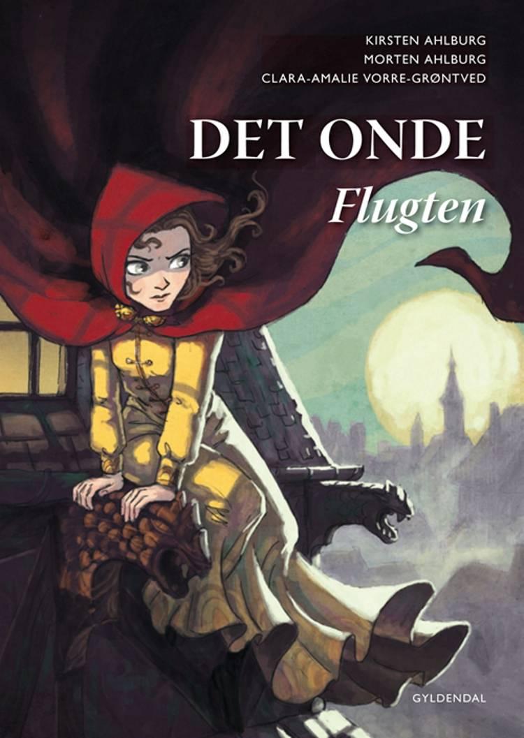 Det Onde - flugten af Kirsten Ahlburg, Morten Ahlburg og Clara-Amalie Vorre-Grøntved