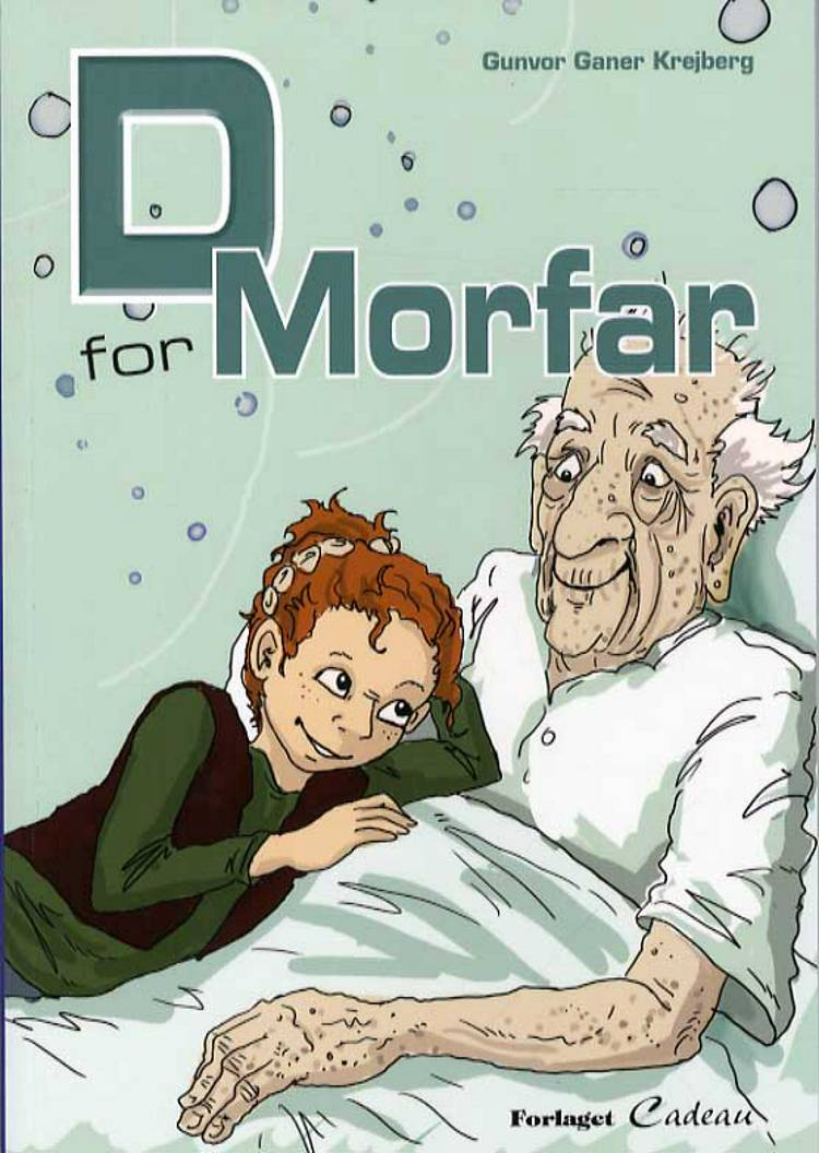 D for morfar! af Gunvor Ganer Krejberg