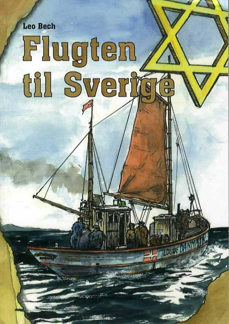 Flugten til Sverige af Leo Bech