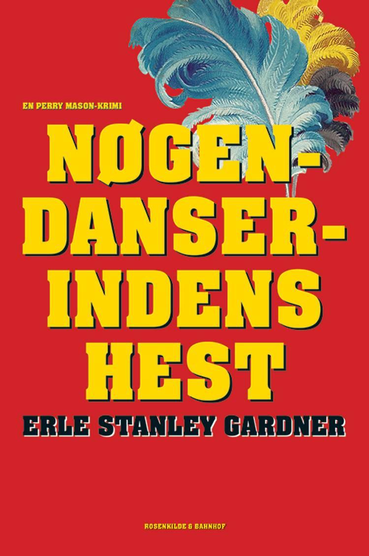 Nøgendanserindens hest af Erle Stanley Gardner