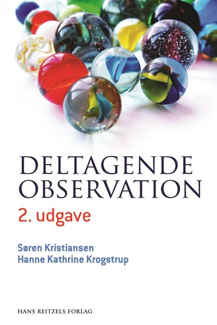 Deltagende observation af Hanne Kathrine Krogstrup og Søren Kristiansen