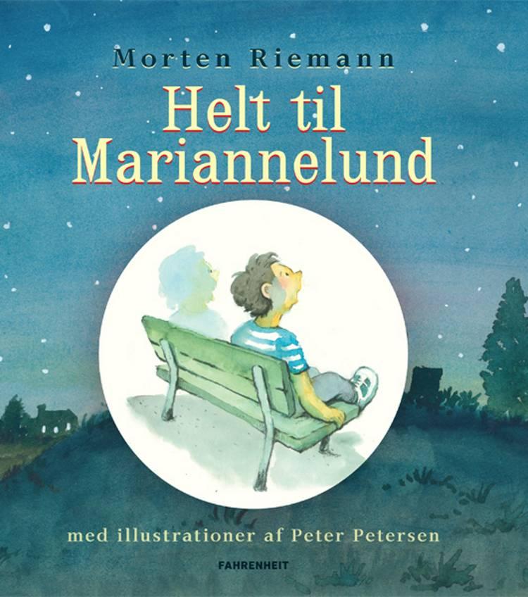 Helt til Mariannelund af Morten Riemann