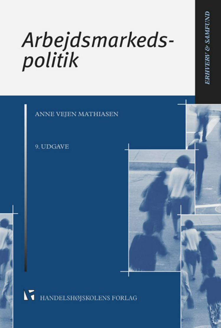 Arbejdsmarkedspolitik af Anne Vejen Mathiasen