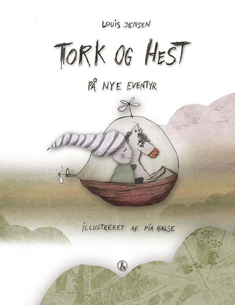 Tork og Hest på nye eventyr af Louis Jensen