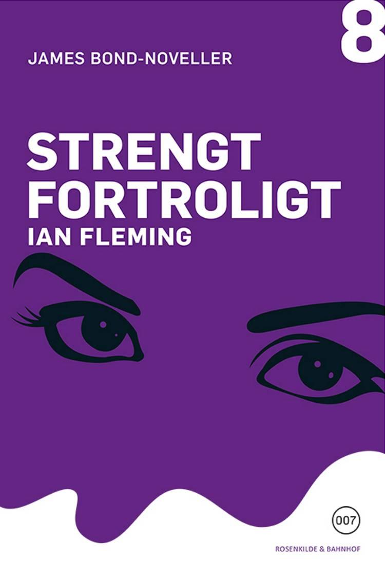 Strengt fortroligt af Ian Fleming