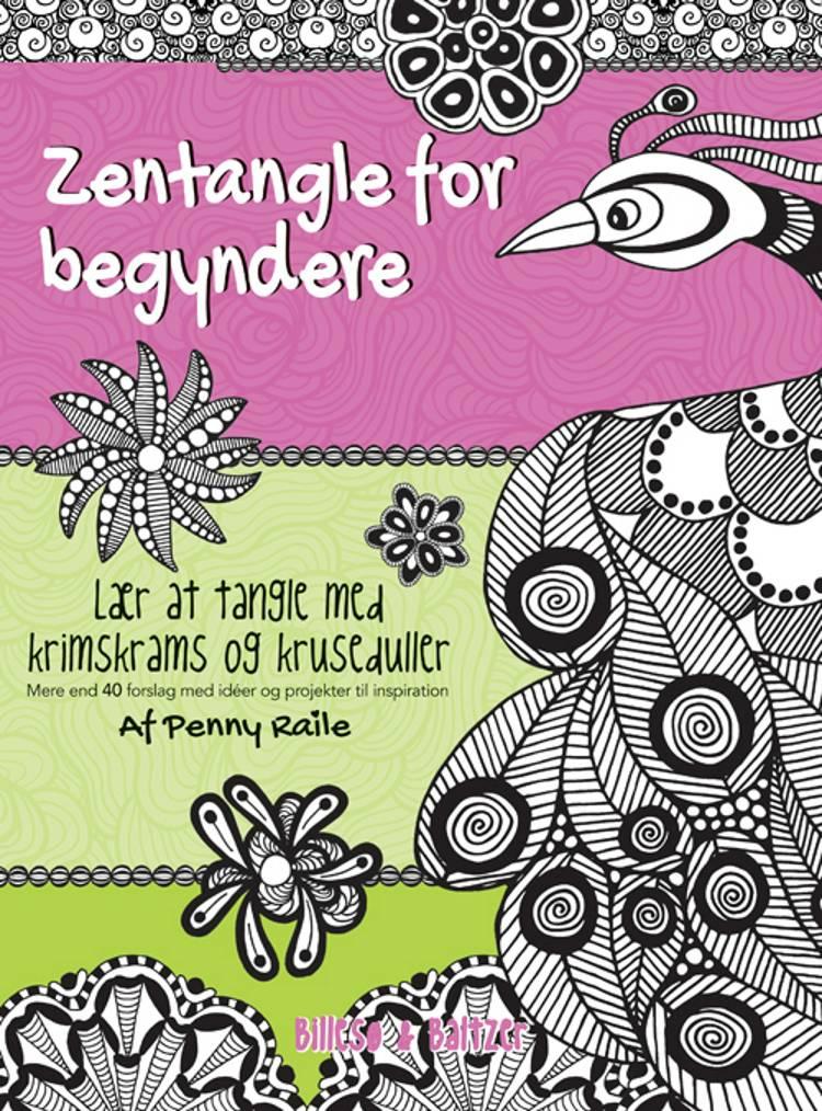 Zentangle for begyndere af Penny Raile