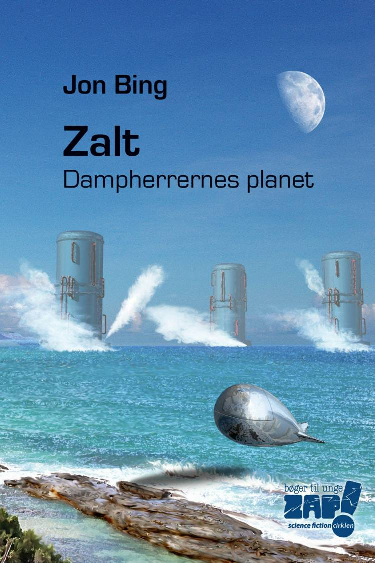 Zalt - dampherrernes planet af Jon Bing
