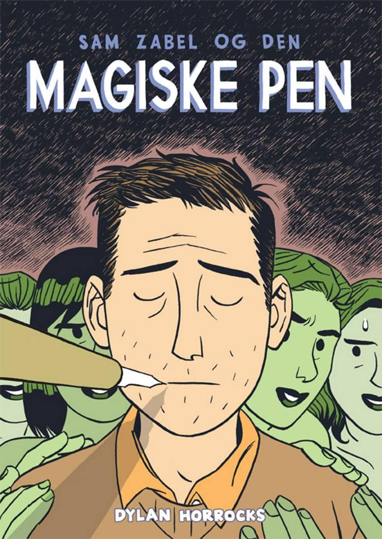 Sam Zabel og den magiske pen af Dylan Horrocks