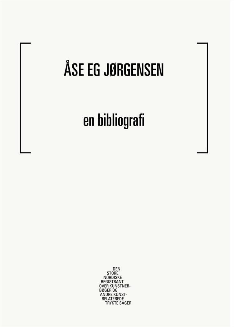 Aase Eg Jørgensen - en bibliografi af Mathias Kokholm og Lasse Krog Møller