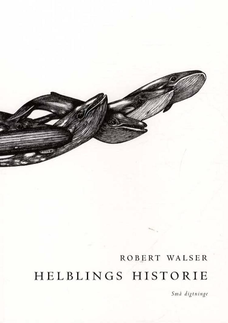 Helblings historie af Robert Walser