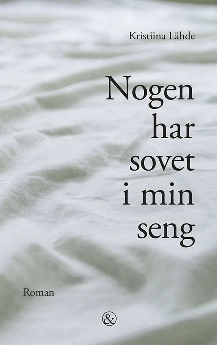 Nogen har sovet i min seng af Kristiina Lähde