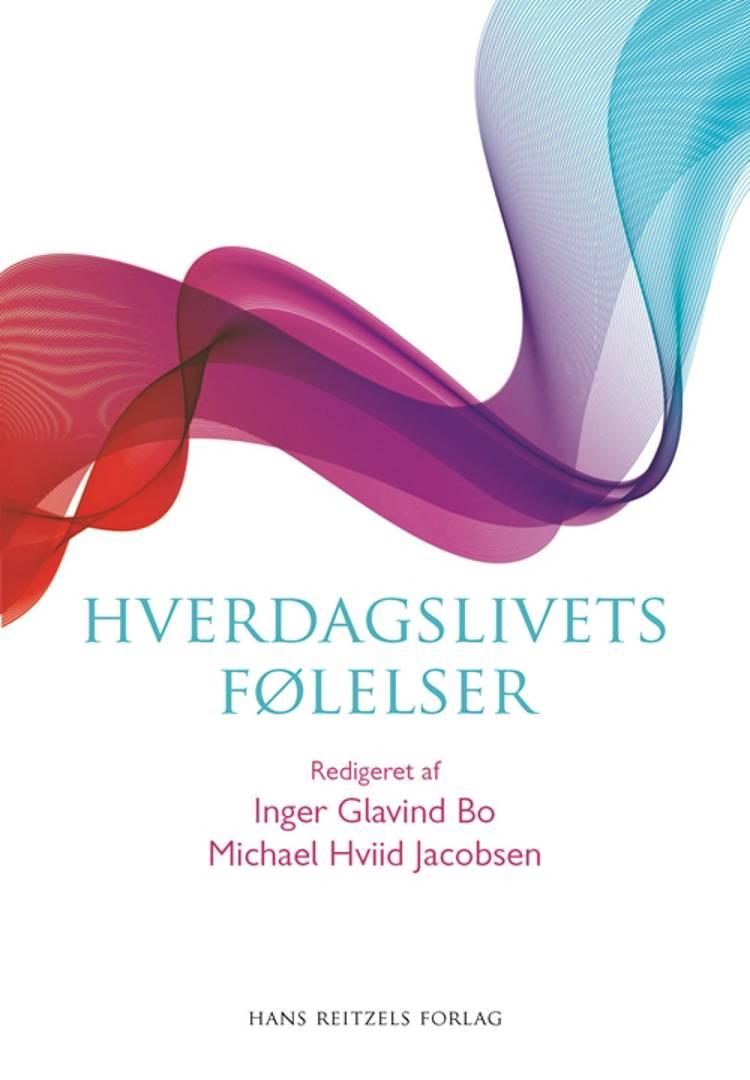 Hverdagslivets følelser af Michael Hviid Jacobsen, Charlotte Bloch og Inger Glavind Bo m.fl.