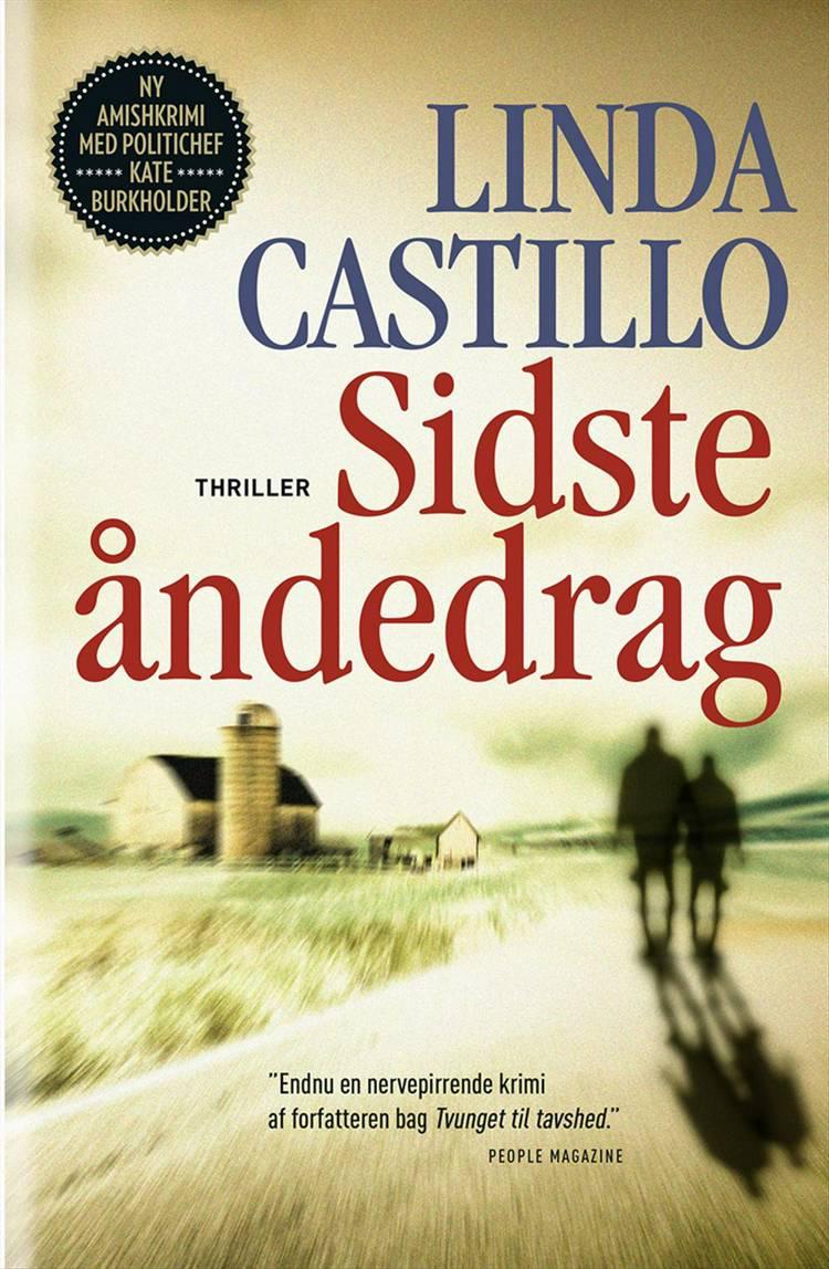 Sidste åndedrag af Linda Castillo