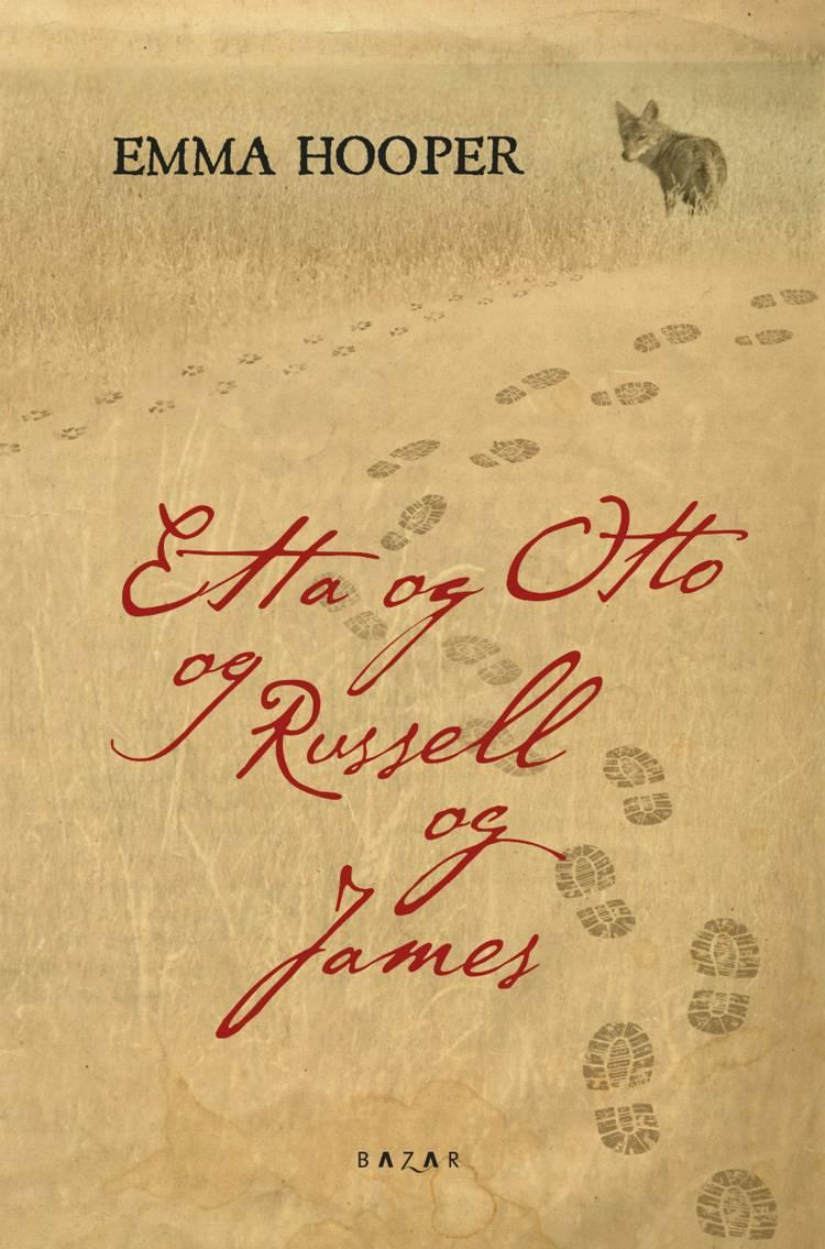 Etta og Otto og Russell og James af Emma Hooper