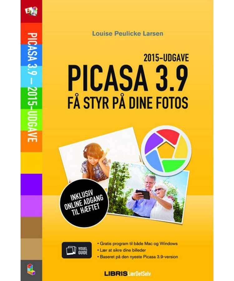 Picasa 3.9 - få styr på dine fotos af Louise Peulicke Larsen