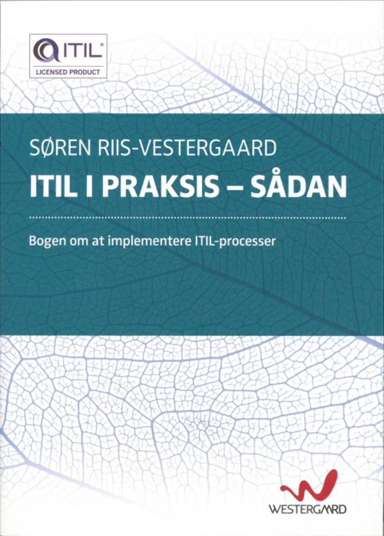 ITIL i praksis - sådan af Søren Riis Vestergaard