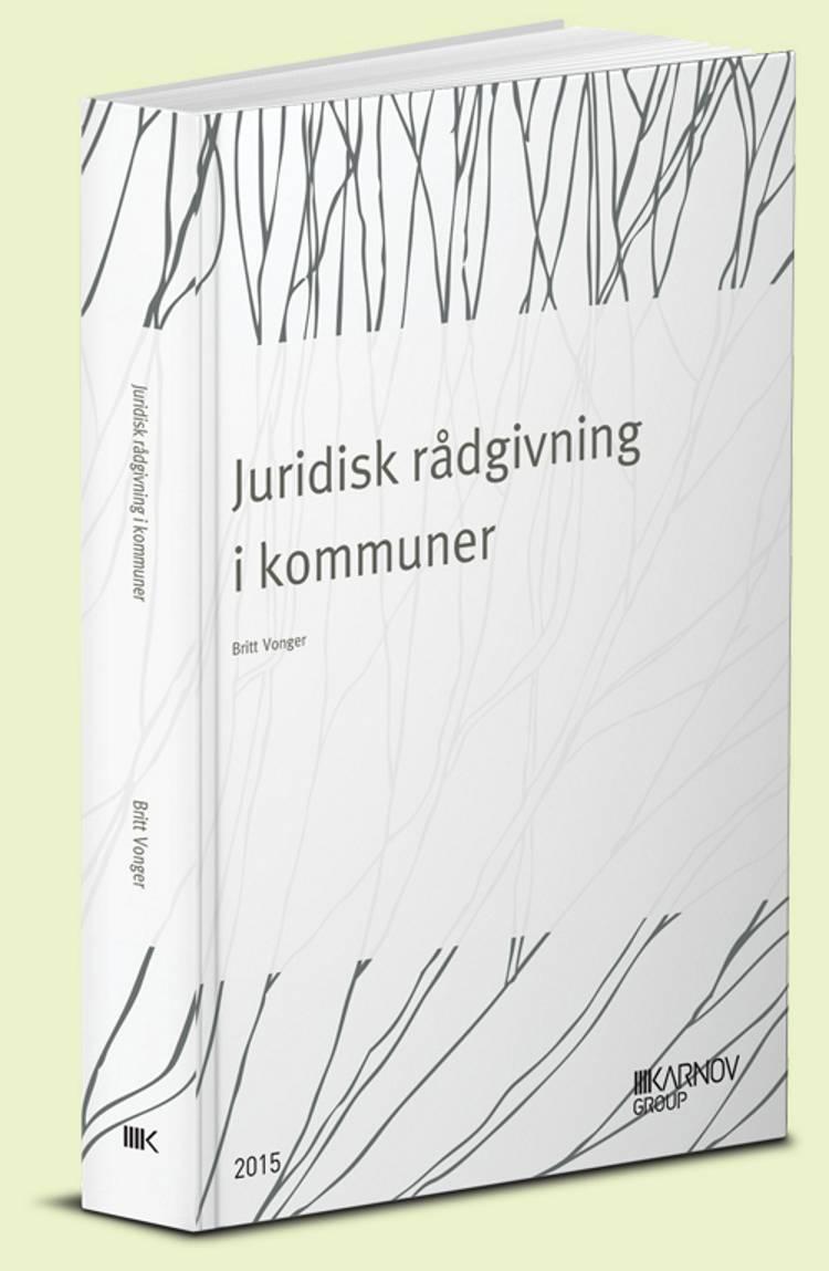 Juridisk rådgivning i kommuner af Britt Vonger