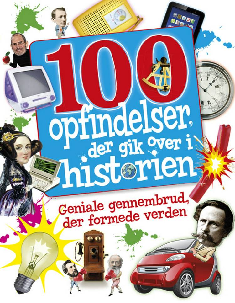 100 opfindelser, der gik over i historien