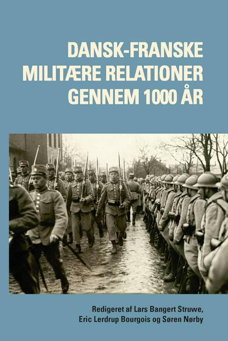 Dansk-franske militære relationer gennem 1000 år