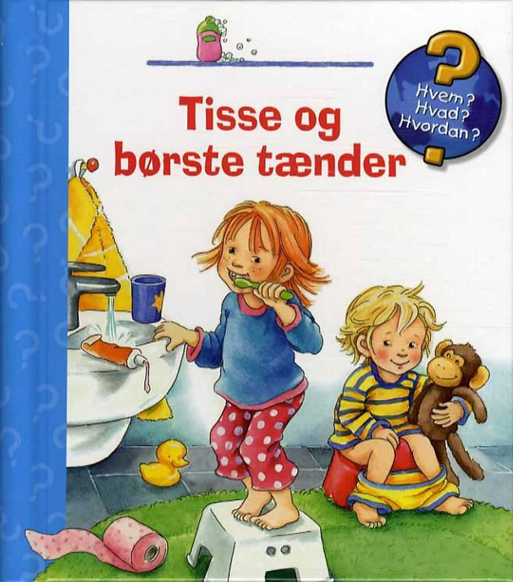 Tisse og børste tænder af Frauke Nahrgang
