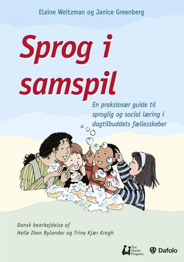 Sprog i samspil af Elaine Weitzman og Janice Greenberg. Bearbejdet til dansk af Helle Iben Bylander