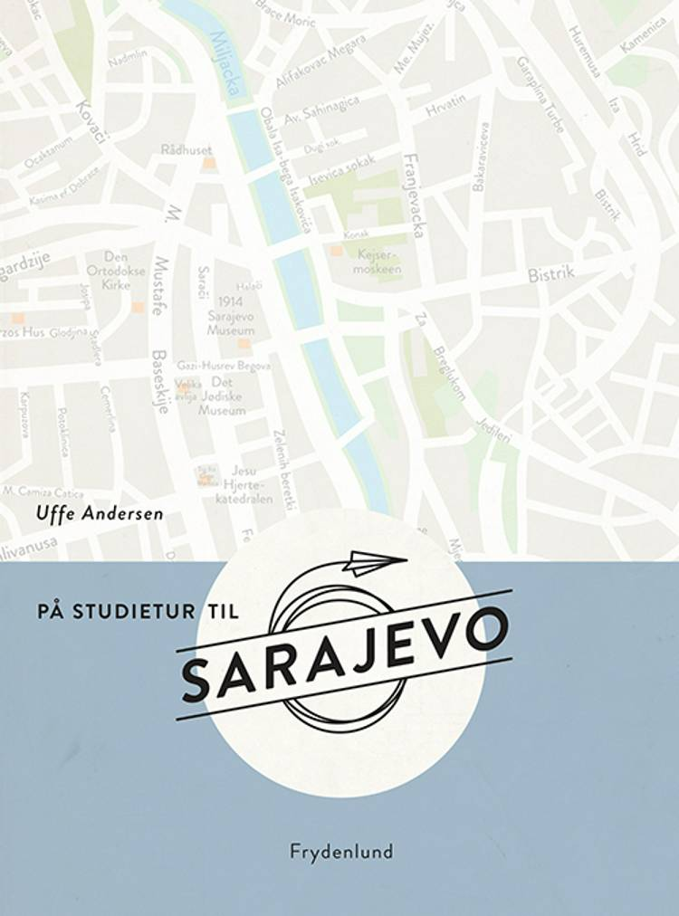 På studietur til Sarajevo af Uffe Andersen