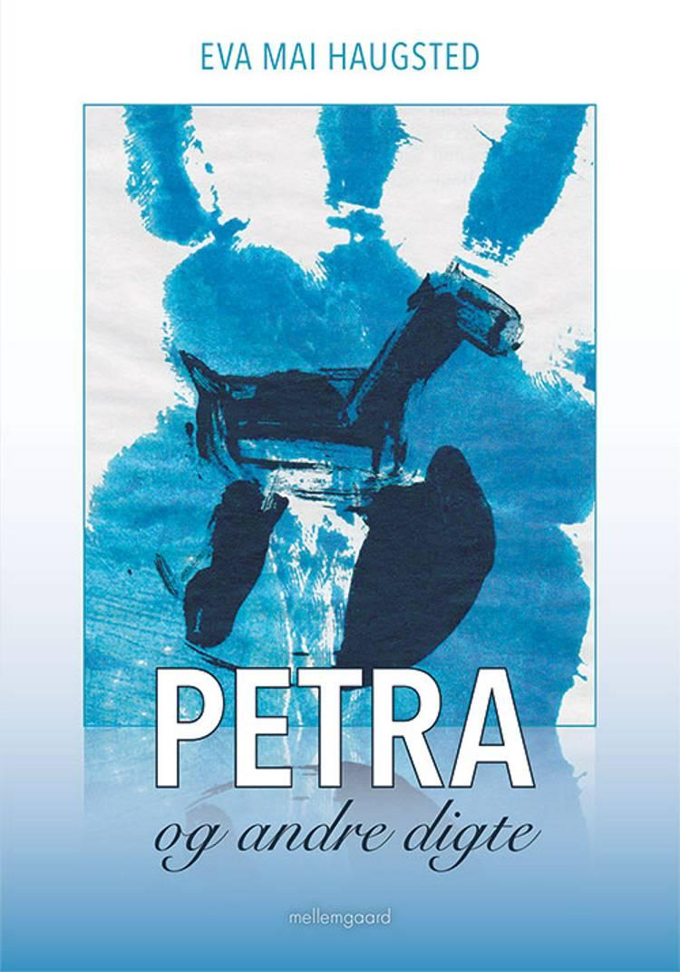 Petra og andre digte af Eva Mai Haugsted