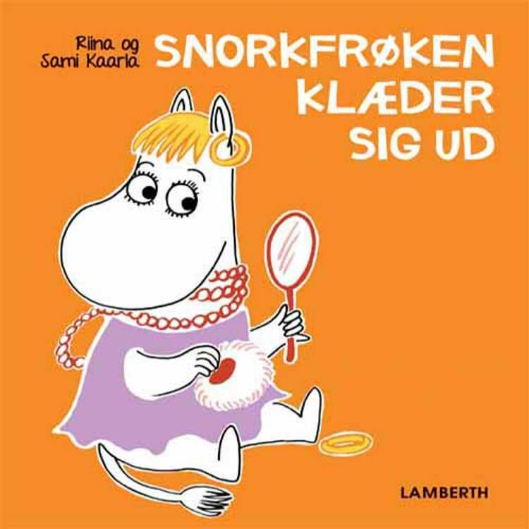 Snorkfrøken klæder sig ud af Sami Kaarla og Riina Kaarla