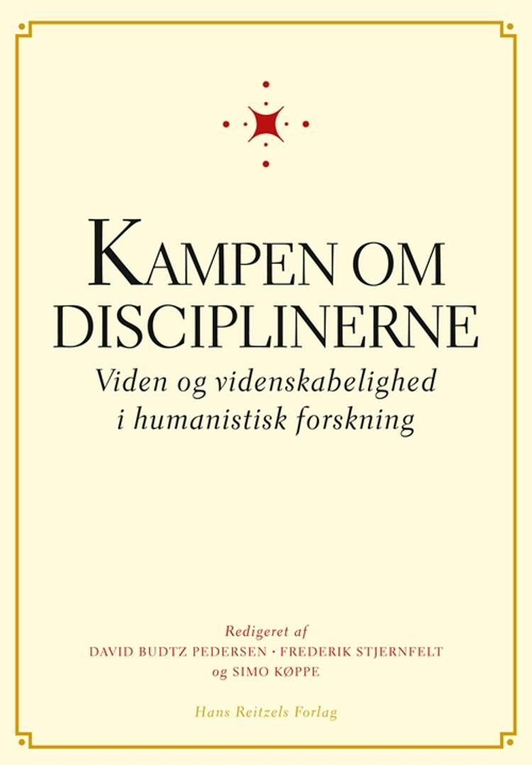 Kampen om disciplinerne af Frederik Stjernfelt, Finn Collin og Claus Emmeche m.fl.