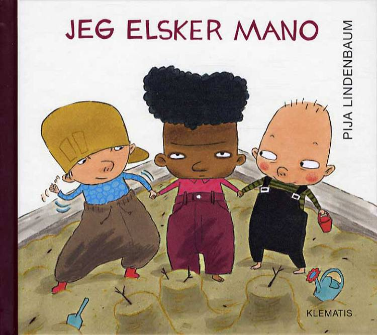 Jeg elsker Mano af Pija Lindenbaum