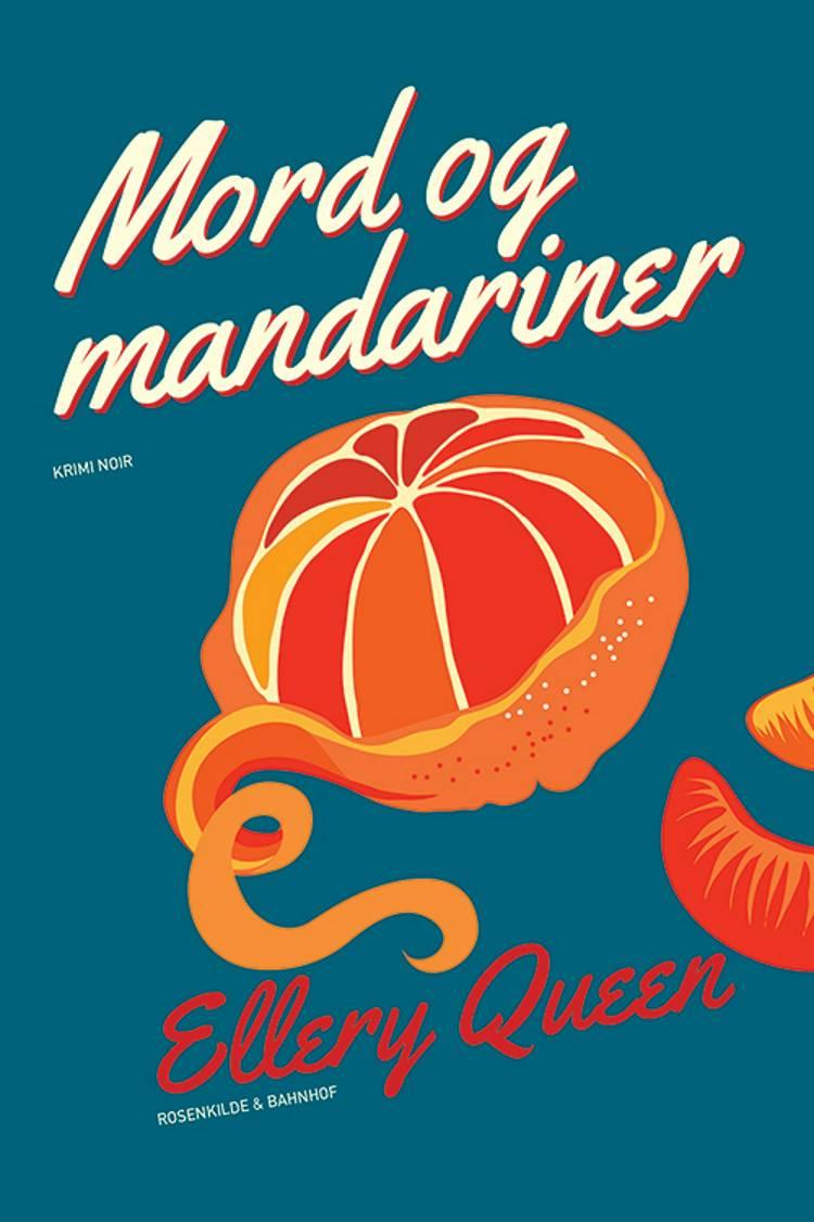 Mord og mandariner af Ellery Queen