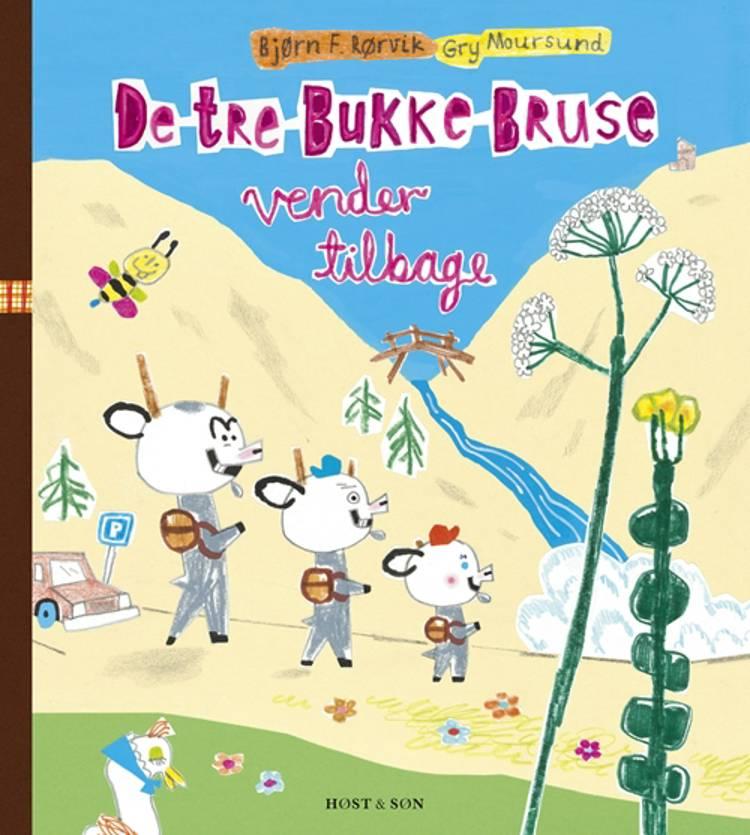 De tre Bukke Bruse vender tilbage af Bjørn F. Rørvik